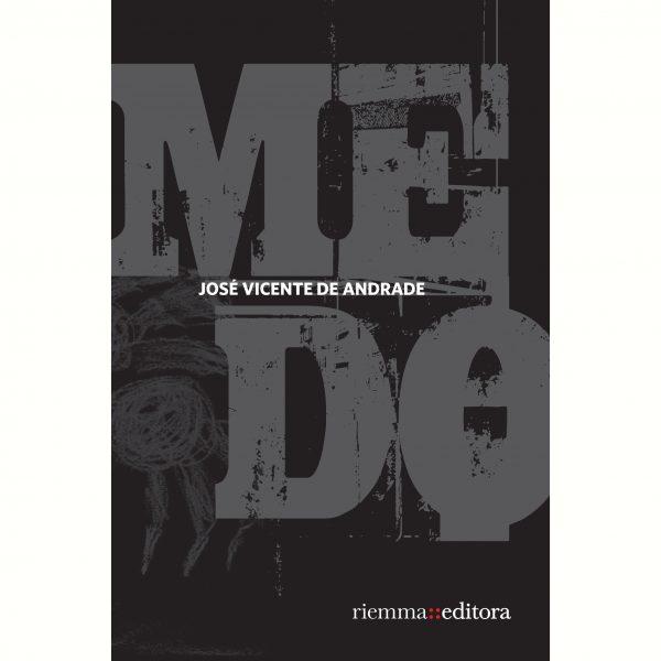 Medo de José Vicente de Andrade