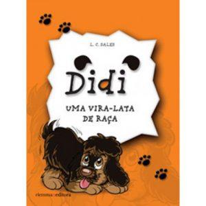 Didi – Uma Vira-lata de Raça - De Luiz Carlos Sales