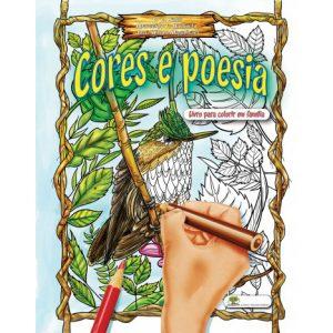 Cores e Poesia - Para Colorir em Família - De Luiz Carlos Sales