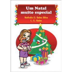 Um Natal muito especial - De Nathalia O. Sales Silva e Luiz Carlos Sales