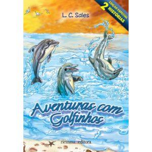 Aventuras com Golfinhos (Edição Especial) - De Luiz Carlos Sales