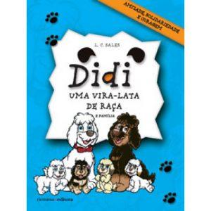 Didi - Uma Vira-lata de Raça e Família - De Luiz Carlos Sales