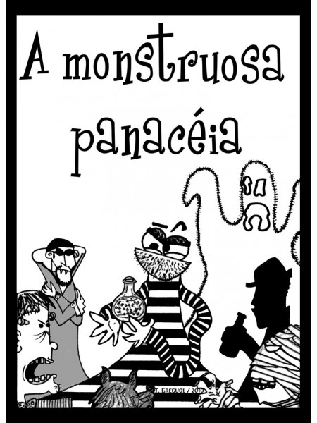 A Monstruosa Panacéia