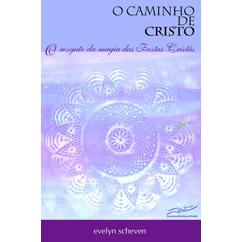 O Caminho de Cristo