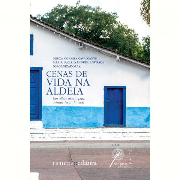 Livro 'Cenas de Vida na Aldeia' - Apoio Associação São Joaquim de Apoio a Maturidade