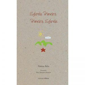 Livro de poesia 'Estrela Primeira: Primeira Estrela' de Fátima Belo
