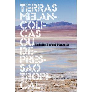 Livro 'Terras Melancólicas ou Depressão Tropical' do autor Rodolfo Borbel Pitarello