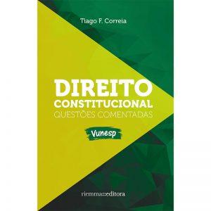 Direito Constitucional – Questões comentadas-Vunesp
